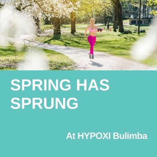 Spring has sprung - Hypoxi
